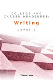 College and Career Readiness: Writing - Level 9