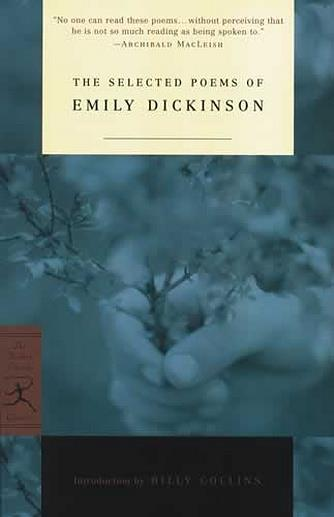 Emily Dickinson: The Selected Poems