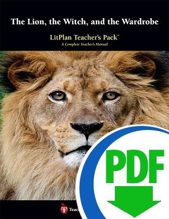 Lion, the Witch, and the Wardrobe, The: LitPlan Teacher Pack - Downloadable
