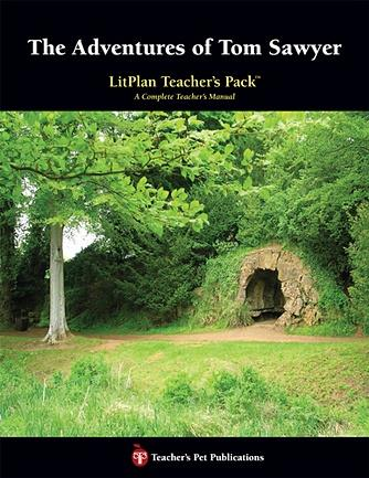 Adventures of Tom Sawyer, The: LitPlan Teacher Pack