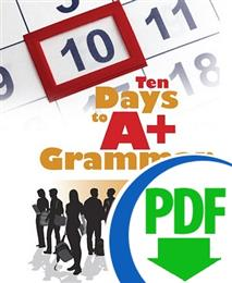 Ten Days to A+ Grammar: Modifiers and Pronouns - Downloadable