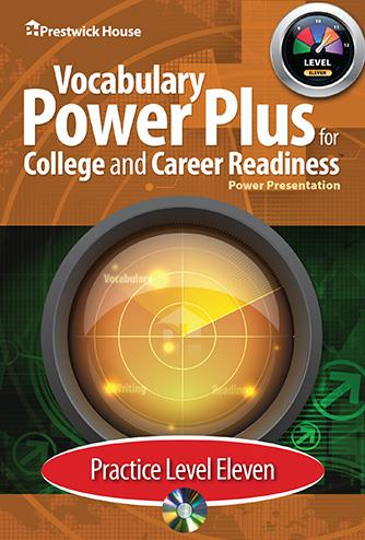 Vocabulary Power Plus for College and Career Readiness - Level 11 - Practice Power Point