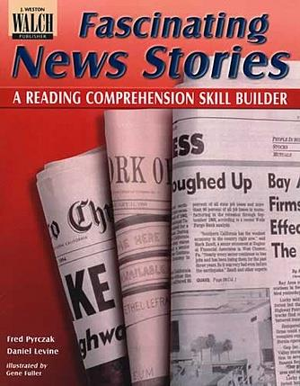 Fascinating News Stories: Reading Comprehension Skill Builder