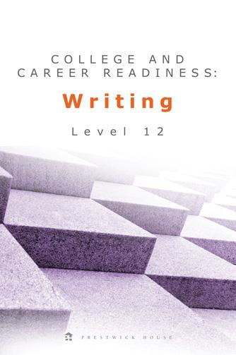 College and Career Readiness: Writing - Level 12