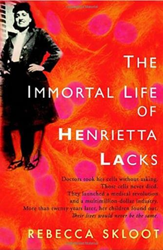 How to Teach The Immortal Life of Henrietta Lacks