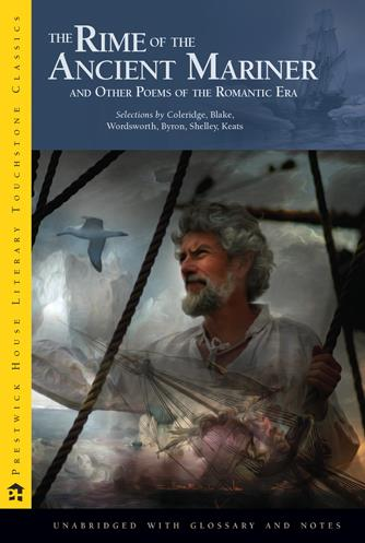 Rime of the Ancient Mariner, The and Other Poems of the Romantic Era