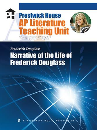 Narrative of the Life of Frederick Douglass - AP Teaching Unit
