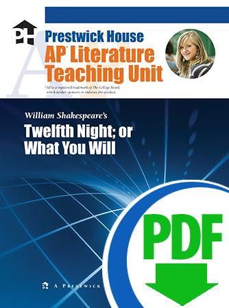 Twelfth Night - Downloadable AP Teaching Unit