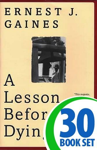 Lesson Before Dying, A - 30 Books and Teaching Unit