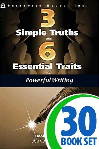 Three Simple Truths and Six Essential Traits of Powerful Writing: Book Three - Advancing