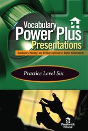 Vocabulary Power Plus Presentations: Practice - Level 6