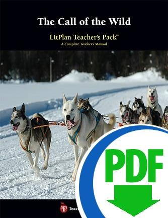 Call of the Wild, The: LitPlan Teacher Pack - Downloadable