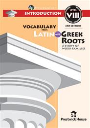 Vocabulary from Latin and Greek Roots Presentations: Introduction - Level VIII