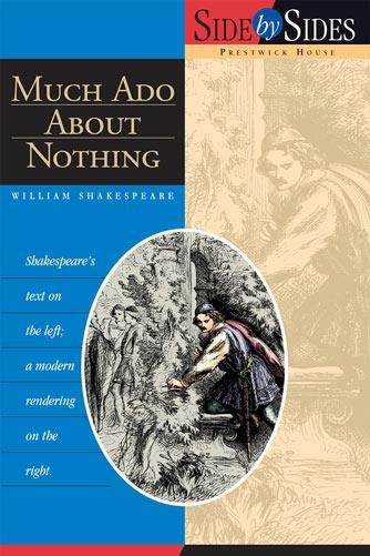 Much Ado About Nothing - Side by Side