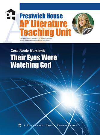 Their Eyes Were Watching God - AP Teaching Unit