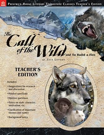 Call of the Wild, The - Teacher's Edition