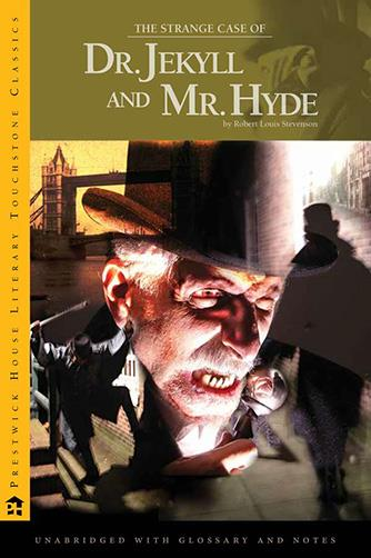 How to Teach The Strange Case of Dr. Jekyll & Mr. Hyde