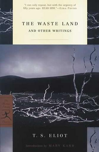 Waste Land and Other Writings, The