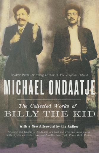 Collected Works of Billy the Kid, The