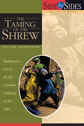 Taming of the Shrew: Side by Side