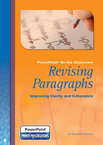 Revising Paragraphs: Improving Clarity and Coherence