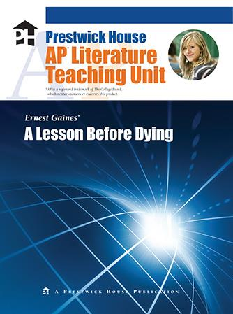 Lesson Before Dying, A - AP Teaching Unit