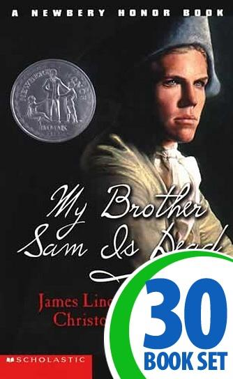 My Brother Sam Is Dead - 30 Books and Teaching Unit