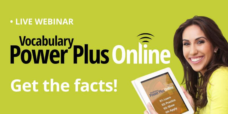Vocabulary Power Plus Online Overview Webinar
