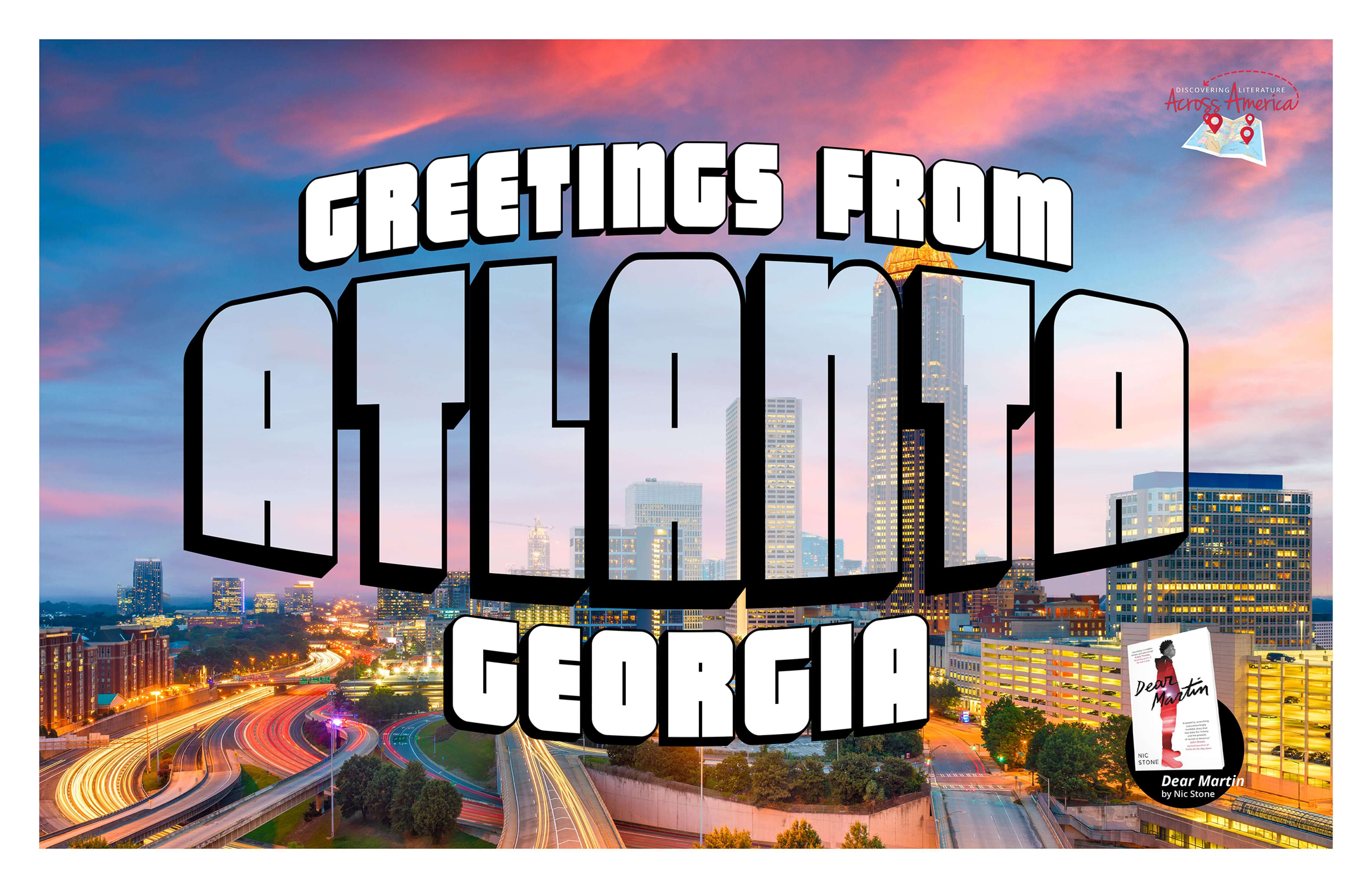 Atlanta / Dear Martin