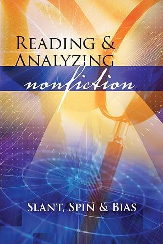 Reading and Analyzing Nonfiction: Slant, Spin, and Bias