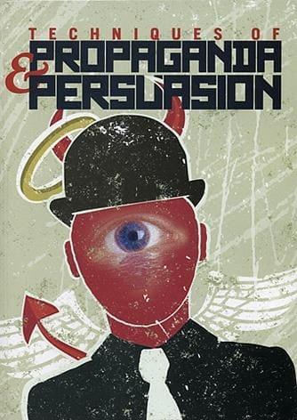 Techniques of Propaganda and Persuasion - Grade 6-12 Individual Copy
