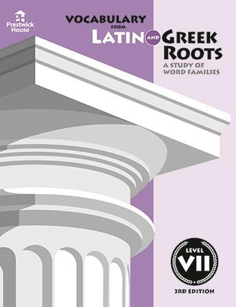 Vocabulary from Latin and Greek Roots - Level VII