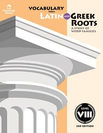 Vocabulary from Latin and Greek Roots - Level VIII