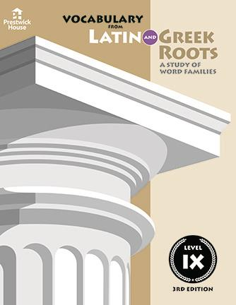 Vocabulary from Latin and Greek Roots - Level IX